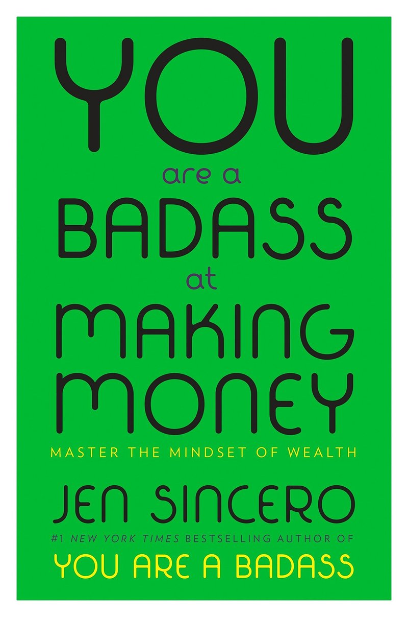 you-are-a-badass-at-making-money