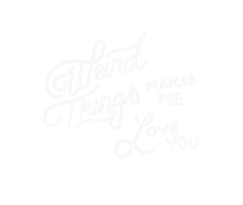 weird-things-make-me-love-you