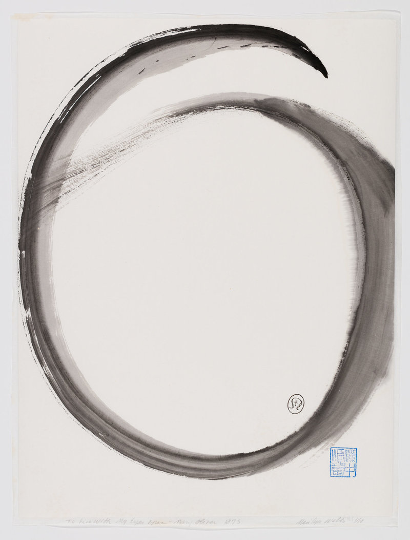 …this much I have learned— if not enough else— to live with my eyes open. Mary Oliver sumi e enso