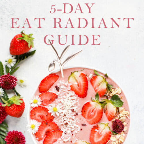 5-Day Eat Radiant Guide