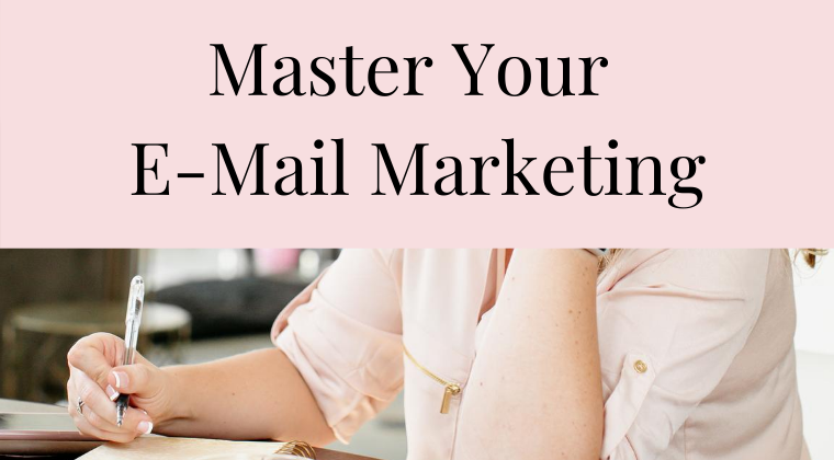 Master Your E-Mail Marketing (3)