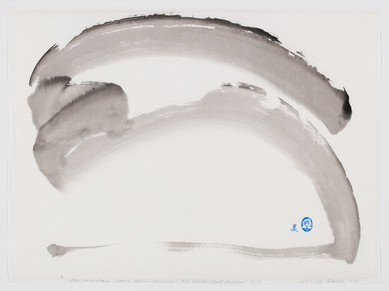 "before the morning Near the ending of the interminable night… ""Little Gidding' - T. S. Eliot sumi abstract"