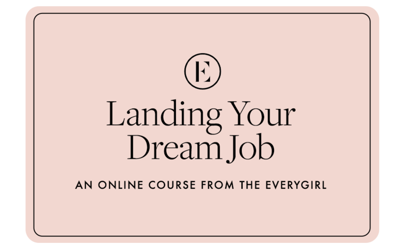 The Everygirl Courses Gift Card Landing Your Dream Job