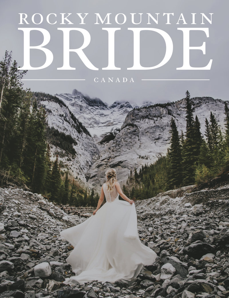 Rocky Mountain Bride Cover Photo for 2019 First Canadian Edition shot by Twenty Twenty Photography in Banff National Park
