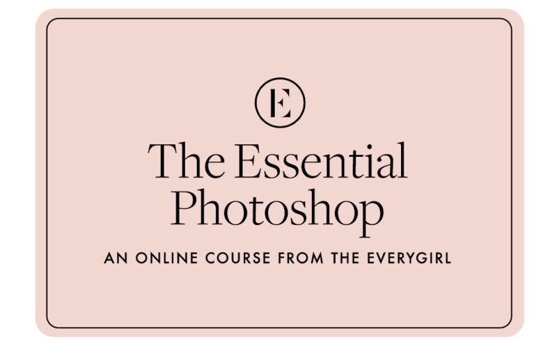 The Everygirl Courses Gift Card — The Essential Photoshop