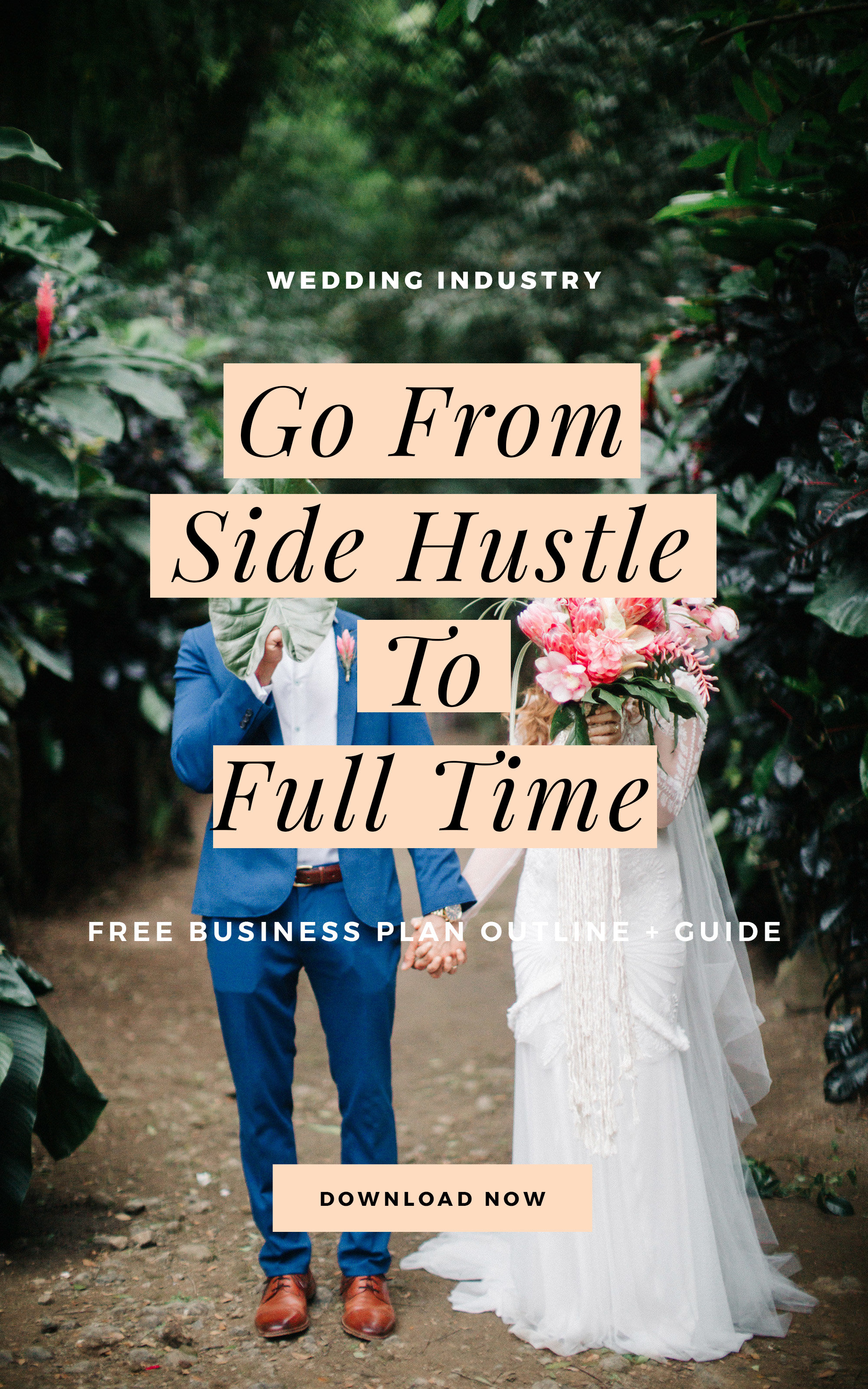Download this free business plan template for your wedding planning business and go from side hustle to full time.