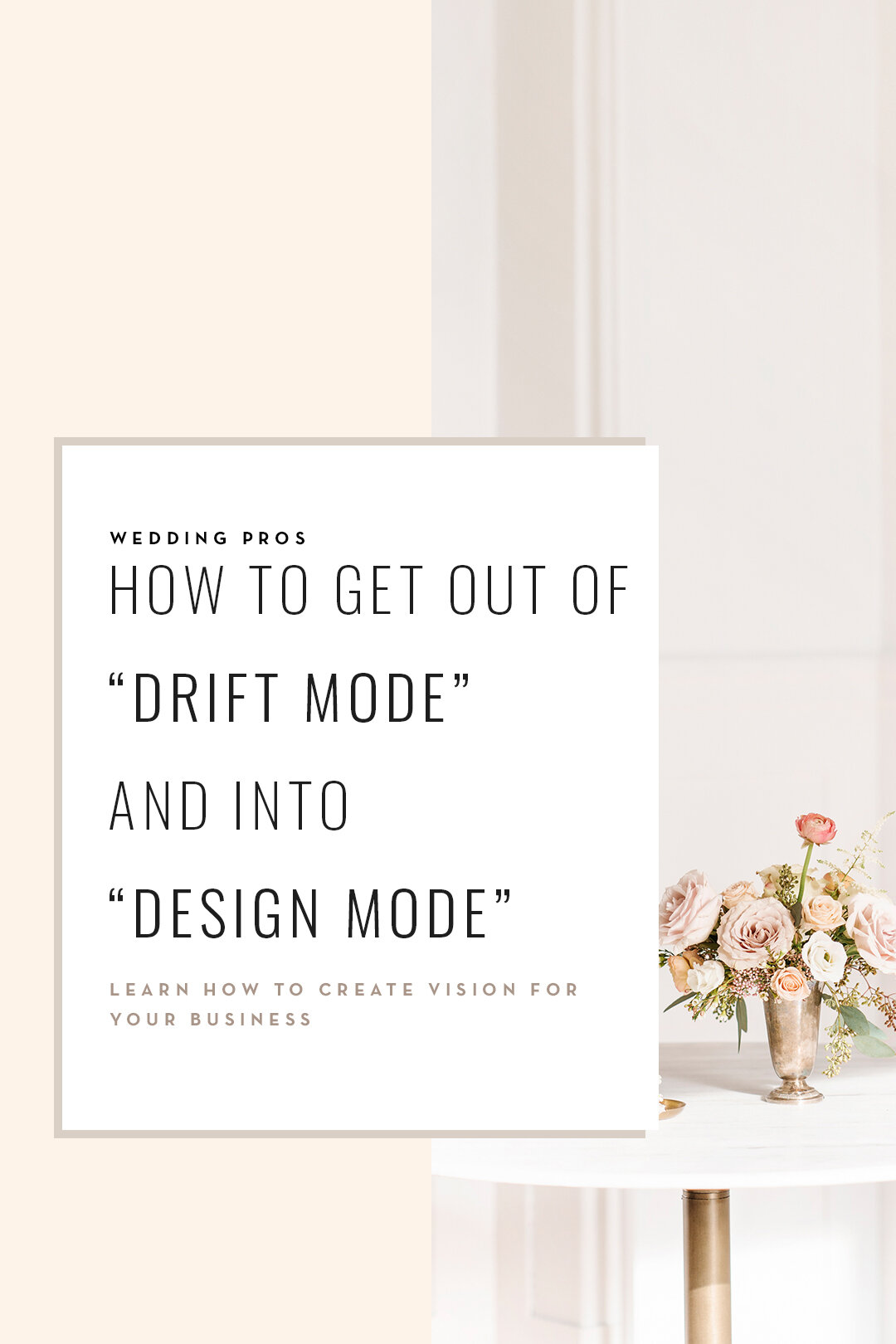 Are you a wedding pro looking to design a business that you love? Learn how to get out of 'drift mode' and into 'design mode' by casting a vision for your biz–and then building the strategy to make it come to life. This wedding planner business plan will help you design a business that you love–and one that can flourish–even in uncertain times.