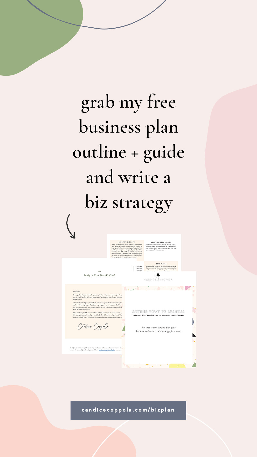 Struggling to write your business plan? Wish you had a free outline to help you get started? If you are a business owner in the wedding industry, this free business plan template will help kick-start strategies in your business. This template has been specially created for wedding pros like you! So if you're a wedding planner, wedding photographer, wedding cake designer, wedding invitation designer, wedding caterer, or any style of wedding business owner, be sure to download this free business plan template to start creating solid strategies that work in your business. #candicecoppola #businessplan #bizplan #weddingpros